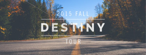 Fall-Destiny-Tour